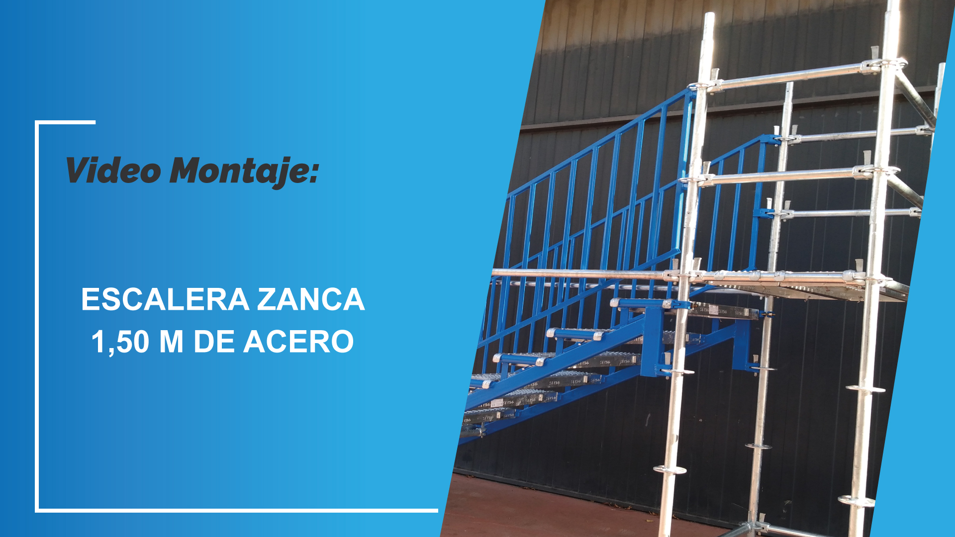 Video Montaje: Escalera Zanca